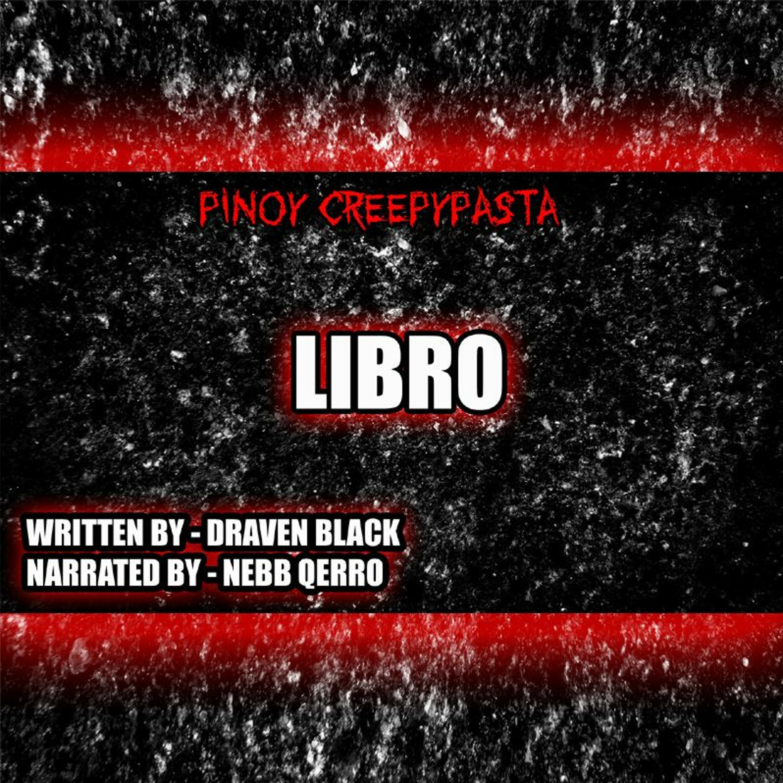 LIBRO - TAGALOG HORROR STORY - PINOY CREEPYPASTA
