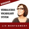 Verbalicious Vocabulary System: Have Fun Learning 750 Vocabulary Words, Pt. 2