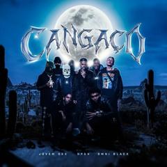 Cangaço - Não Pode Ser Nada, Jovem Dex & Omni Black (prod. AGN)