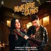Nakhre Vs Guns (feat. Khan Bhaini)