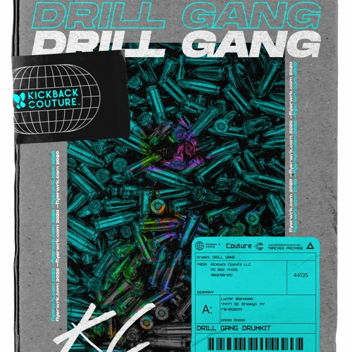 DRILL GANG DRUM KIT [PROD. BY JELIE]