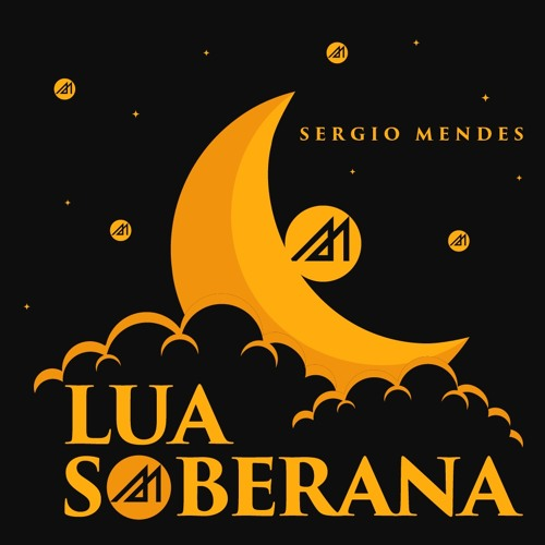 Sergio Mendes . Lua Soberana (Re-work)