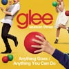 Anything Goes / Anything You Can Do (Glee Cast Version)