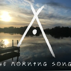 The Morning Song