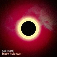 Black Hole Sun (Soundgarden Cover)