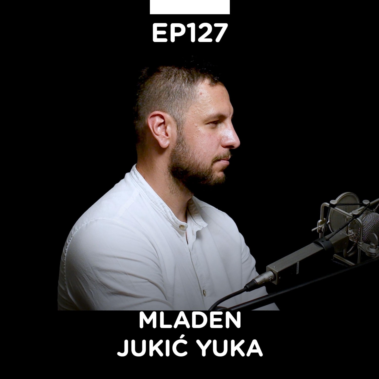 EP 127: Mladen Jukić Yuka, Facebook oglašavanje, FB Marketing Akademija - Pojačalo podcast