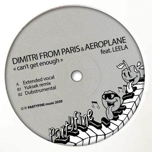 Dimitri From Paris & Aeroplane Ft. Leela D - Can't Get Enough (Dubstrumental) OUT NOW