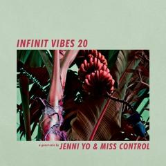 INFINIT VIBES 20 - JENNI YO & MISS CONTROL