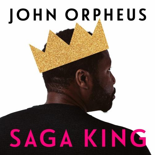 John Orpheus - Saga King