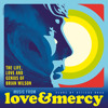 "Love And Mercy (Live/From ""Love & Mercy – The Life, Love And Genius Of Brian Wilson"" Soundtrack)"