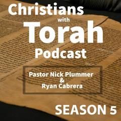 Christians with Torah - S5:E2 - Matthew 2 - Pastor Nick Plummer and Ryan Cabrera