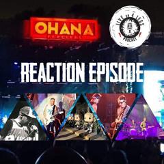 Ohana Festival Instant Reaction