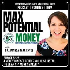 MPM#2:26 - 4 Money Mindset Beliefs You Must Install to BE AN NFA MONEY MAKER™