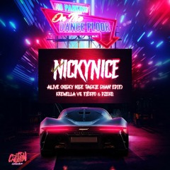 Alive (Nicky Nice 'Jackie Chan' Edit)