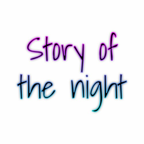 Story of the night Song Cover