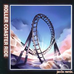 jowst (with manel navarro & maria celin) - roller coaster ride (jav3x remix)