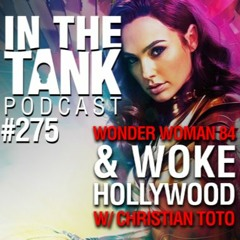 275. Wonder Woman 1984 and Woke Hollywood with Christian Toto