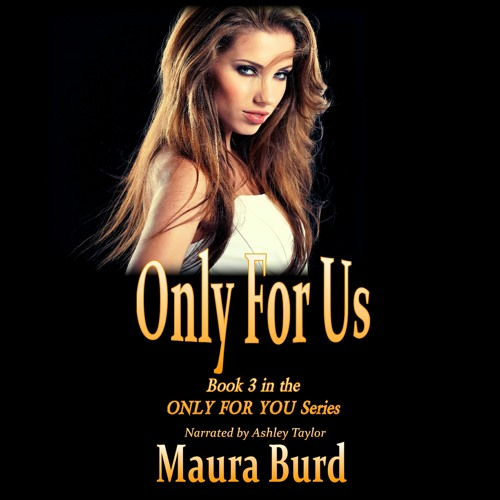 ONLY FOR US Chapter 14 Audiobook Clip By Maura Burd ©2020 Narration By Ashley Taylor