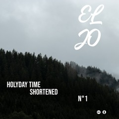 Holliday Time Shortened