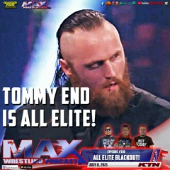 #330: Tommy End is All Elite! ¦ Great American Bash and Road Rager ¦ King Of The Mic continues!