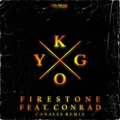 Kygo - Firestone (Canales Remix)