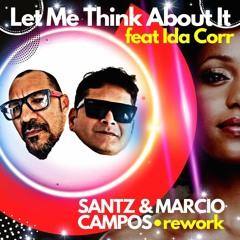 Ida Corr - Let Me Think About It (Santz & Marcio Campos Rework)FUTURE DISCO • FREE DOWNLOAD