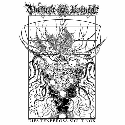 Thronum Vrondor - Dies Tenebrose Sicut Nox