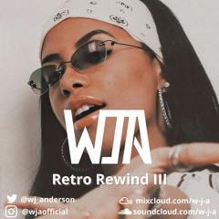 Retro Rewind III - Old Skl R'n'B/Hip HopRap 90's & 00's