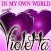 """In My Own World (Music Inspired by the Series """"Violetta"""")"""