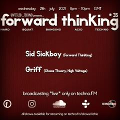 forward_thinking #035 *live* on techno FM with Gaz Griff, Sid Sickboy & Richie Q