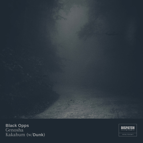 Black Opps - Genosha - Dispatch Recordings 087 - OUT NOW