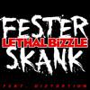 Fester Skank (feat. Diztortion)