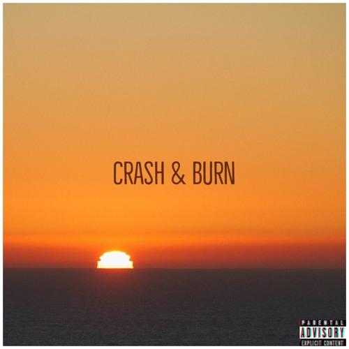 Crash & Burn Ft Ondre