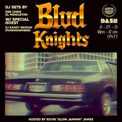 Blvd Knights Episode 31 w/ DJ Randy Watson