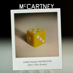 Paul McCartney, Idris Elba - Long Tailed Winter Bird (Idris Elba Remix)
