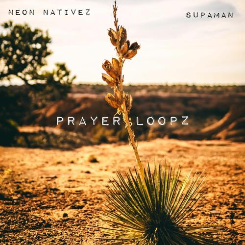 Prayer Loopz (feat. Supaman)
