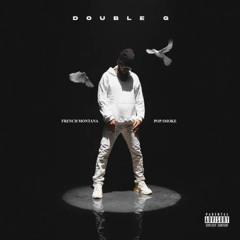 Double G - French Montana ft. Pop Smoke [2020