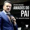 O mais importante de tudo é você se fortalecer no Senhor|Devocional Amados do Pai-Pr. Augusto Sousa Portada del disco