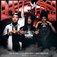 Live On (Thuggin Days)(Remix)(feat. G Herbo & Yungeen Ace)