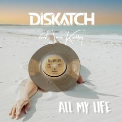 All My Life (feat. Janie Kelley)