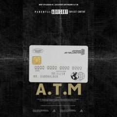 A.T.M (feat. Jay Ballington)