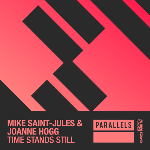 Mike Saint-Jules & Joanne Hogg - Time Stands Still [FSOE Parallels]