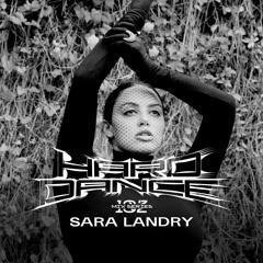 Hard Dance 102: Sara Landry