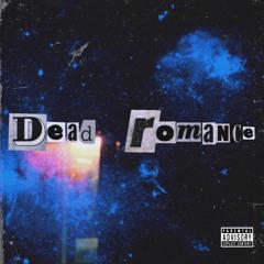 Dead Romance