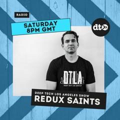 Deep Tech Los Angeles Show - Redux Saints - EP017