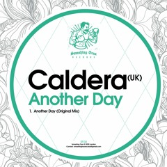 CALDERA (UK) - Another Day [ST133] 18th December 2020