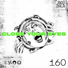 SUAHN - Close Your Eyes (JADŪ160)