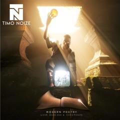 LionX, Damn Dan & Chris Ponate - Modern Poetry(Timo Noize Remix)