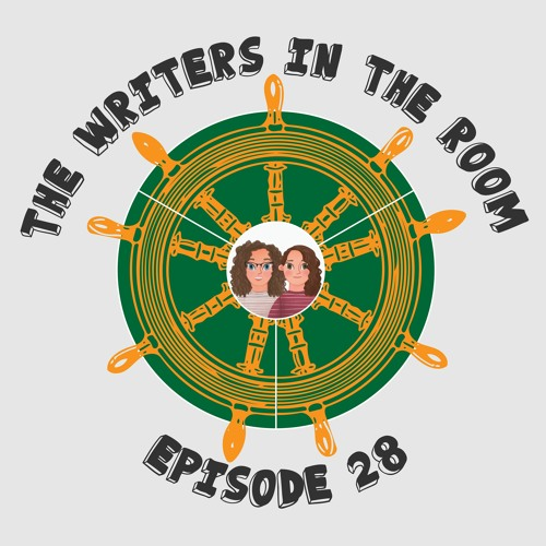 The Writers in the Room Episode 28 - Writing Exercises and More!
