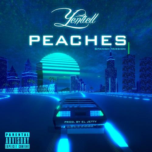 Yentiell - Peaches(Spanish Version) Prod. By El Jetty